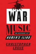 The cover to War Music:  An Account of Homer's Iliad by Christopher Logue