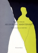 The cover to Ailleurs est maintenant by Krzysztof Siwczyk