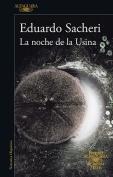 The cover to La noche de la Usina by Eduardo Sacheri