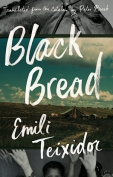 The cover to Black Bread by Emili Teixidor