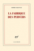 The cover to La Fabrique des pervers by Sophie Chauveau