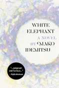 The cover to White Elephant by Mako Idemitsu