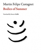 The cover to Bodies of Summer by Martin Felipe Castagnet