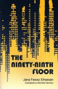 The cover to The Ninety-Ninth Floor by Jana Fawaz Elhassan