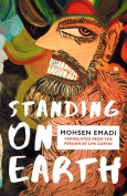 The cover to Standing on Earth by Mohsen Emadi