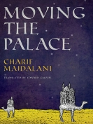 The cover to Moving the Palace by Charif Majdalani