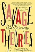 The cover to Savage Theories by Pola Oloixarac