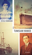The cover to Tunisian Yankee by Cécile Oumhani