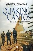 The cover to Quaking Cantos: Nepal Earthquake Poems by Yuyutsu Sharma