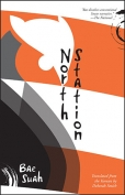 The cover to North Station by Bae Suah