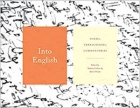 The cover to Into English: Poems, Translations, Commentaries