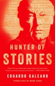 The cover to Hunter of Stories by Eduardo Galeano