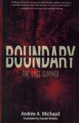 The cover to Boundary: The Last Summer by Andrée A. Michaud