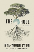 The cover to The Hole by Pye-young Pyun