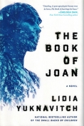 The cover to The Book of Joan by Lidia Yuknavitch