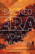 The cover to The Sacred Era by Yoshio Aramaki