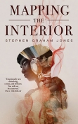 The cover to Mapping the Interior by Stephen Graham Jones