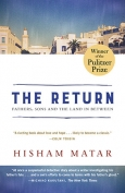 The cover to The Return: Fathers, Sons, and the Land in Between by Hisham Matar