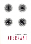 The cover to Aberrant by Marek Šindelka