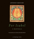 The cover to For Isabel: A Mandala by Antonio Tabucchi