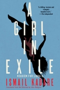 The cover to A Girl in Exile: Requiem for Linda B by Ismail Kadare