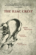 The cover to The Iliac Crest by Cristina Rivera Garza