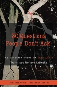 The cover to 30 Questions People Don't Ask: Selected Poems by Inga Gaile