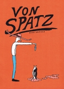 The cover to Von Spatz by Anna Haifisch