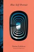 The cover to Blue Self-Portrait by Noémi Lefebvre