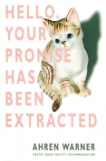 The cover to Hello. Your Promise Has Been Extracted by Ahren Warner