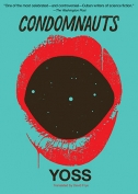 The cover to Condomnauts by Yoss