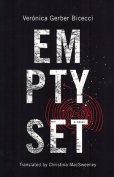 The cover to Empty Set by Verónica Gerber Bicecci