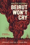Cover to Beirut Won't Cry: Lebanon's July War: A Visual Diary by Mazen Kerbaj