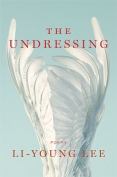 Cover to The Undressing by Li-Young Lee