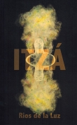 Cover to Itzá by Rios de la Luz