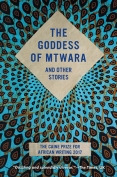 The cover to The Goddess of Mtwara and Other Stories