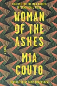 The cover to Woman of the Ashes by Mia Couto