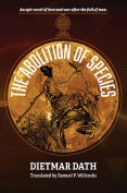 The cover to The Abolition of Species by Dietmar Dath
