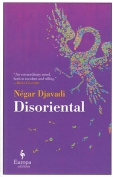 The cover to Disoriental by Négar Djavadi