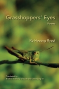 The cover to Grasshoppers' Eyes by Ko Hyeong-Ryeol