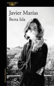 The cover to Berta Isla by Javier Marías