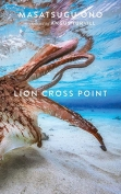 The cover to Lion Cross Point by Masatsugu Ono