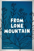 The cover to From Lone Mountain by John Porcellino