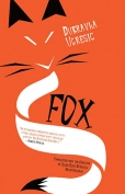 The cover to Fox by Dubravka Ugrešić