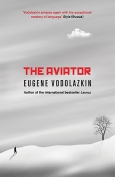 The cover to The Aviator by Eugene Vodolazkin