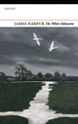 The cover to The White Silhouette by James Harpur