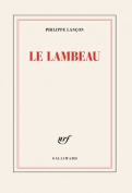 The cover to Le Lambeau by Philippe Lançon