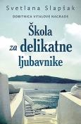 The cover to Škola za delikatne ljubavnike by Svetlana Slapšak