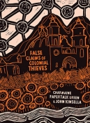 The cover to False Claims of Colonial Thieves by Charmaine Papertalk Green & John Kinsella