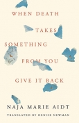 The cover to When Death Takes Something from You Give It Back: Carl's Book